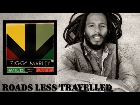 Ziggy Marley | Roads Less Travelled | Wild and Free