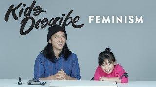 Kids Describe Feminism to an Illustrator   Kids Describe   HiHo Kids