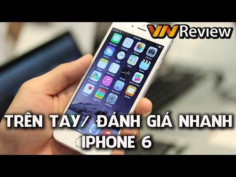 VnReview - Trên tay iPhone 6 tại Việt Nam