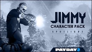 Payday 2 - Character Pack Spotlight - Jimmy