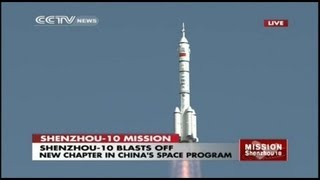 Launch of Manned Chinese Shenzhou-10 Spacecraft