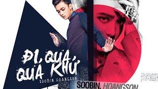 Phim Ngắn: Đi Qua Quá Khứ - Soobin Hoàng Sơn
