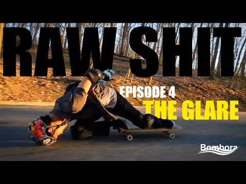 RAW SHIT EP.4  THE GLARE