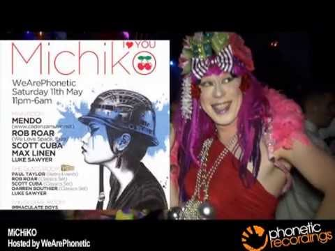 MiCHiKO - Part 2 - Next party Sat 11 May @ Pacha Londres