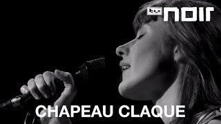 Zeit zu gehen - CHAPEAU CLAQUE - tvnoir.de