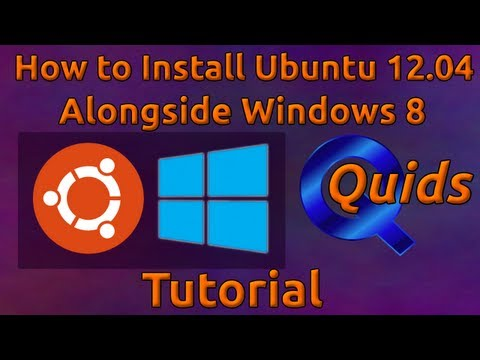 How to Install Ubuntu 12.04 to Dual boot alongside Windows 8