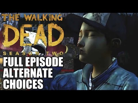 The Walking Dead Game Season 2 Episode 5 - Full Episode Alternate Choices Live Stream