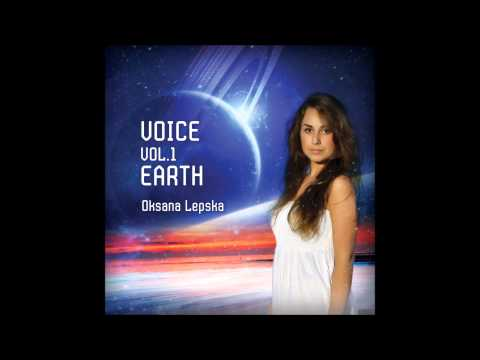 VOICE vol.1 EARTH OKSANA LEPSKA