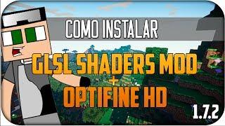 Minecraft 1.7.2 Como Instalar GLSL Shaders MOD
