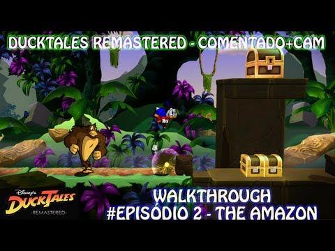 DuckTales Remastered WalkThrough (Comentado+CAM) #Episódio 2 - The Amazon