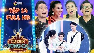 Gia đình song ca | tập 14 full: Cẩm Ly, Nhật Tinh Anh, Khánh Ngọc quẩy tung với Gia Quý, Gia Bảo