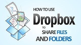 How To Use Dropbox To Share Files And Edit Documents