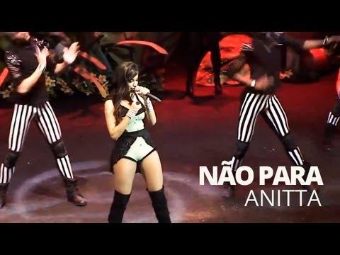 Anitta - Não Para (Ao Vivo) @ Chá da Anitta 2 - Vídeo Oficial - Pheeno TV