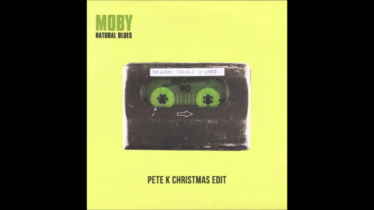 Moby natural blues pete k christmas edit youtube