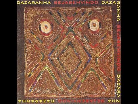 Dazaranha - 1996 - Seja Bem Vindo (Full Album)