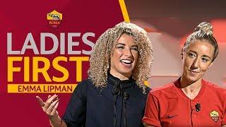 Ladies First - Episode 1: Emma Lipman