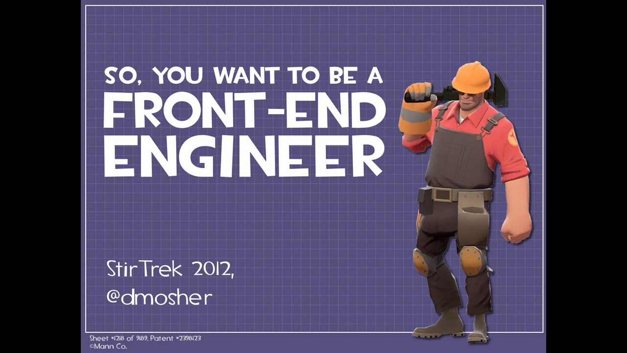 So You Want To Be A Front End Engineer Youtube