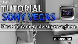 Tutoriale - Sony Vegas - Efect de Camera de Supraveghere(www.gric.ro)