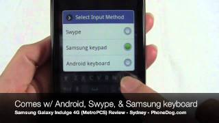 Samsung Galaxy Indulge 4G Review Part 2