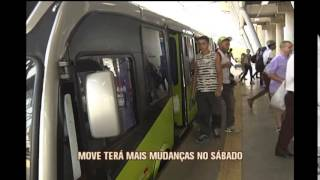 Move ter� mais mudan�as a partir de s�bado