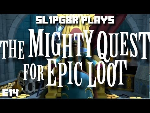I Conquer Me! The Mighty Quest For Epic Loot! ( Gameplay ) E14