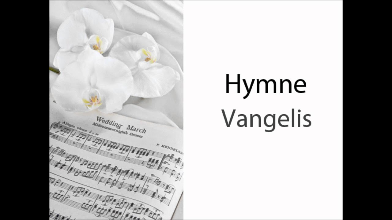 hymne vangelis wedding songs youtube