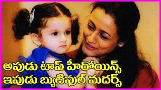 Top Heroines With Her Lovely Daughters