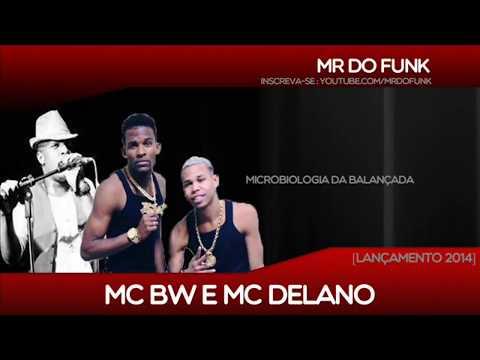 Mc BW e Mc Delano - Microbiologia Da Balançada (DJR7)