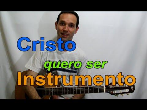 Cristo Quero Ser Instrumento (Oração pela paz)