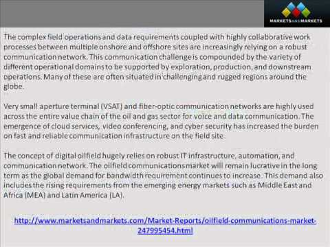 ? Oilfield Communications Market worth $3 18 Billion by 2019 - YouTube