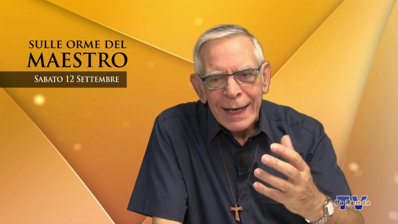 Sulle orme del Maestro - Sabato 12 settembre
