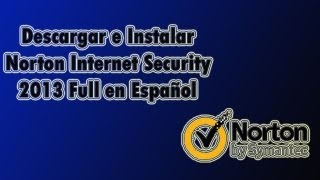 Descargar E Instalar Antivirus Norton Internet Security