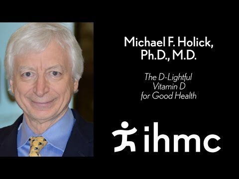Michael F. Holick - The D-Lightful Vitamin D for Good Health