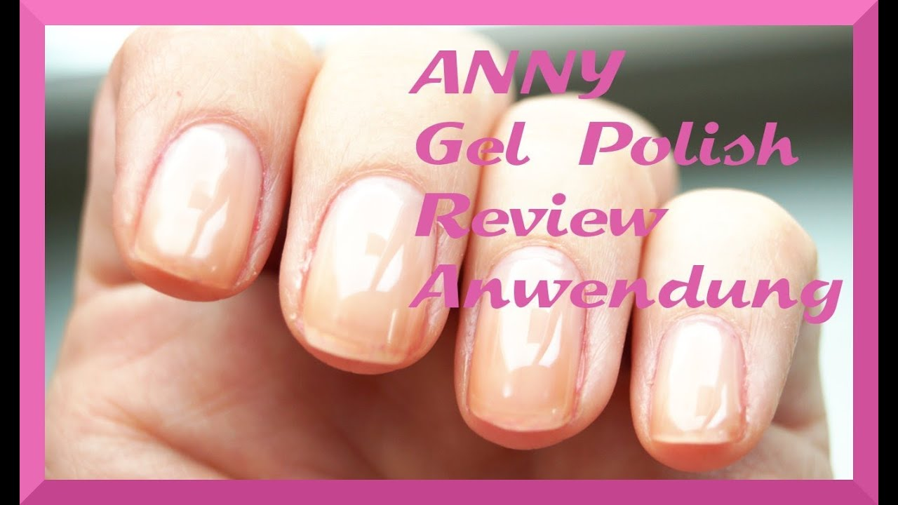 anny led gel polish nagellack test review erfahrung erste. Black Bedroom Furniture Sets. Home Design Ideas