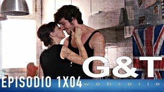 G&T Webserie 1x04