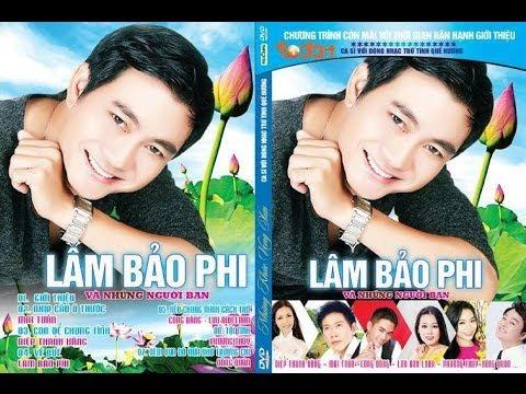 Singer Lam Bao Phi - Nhung khuc vong xua TodayTV VTC7 - So 6