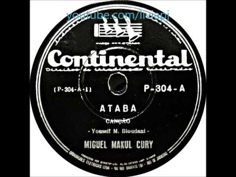 Tabchoury Collection - Miguel Maccul Curi and Youssif M Bloudani - 78 RPM - Ataba and Abussuluf
