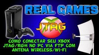 Como Conectar Seu Xbox JTAG/RGH No PC VIA FTP Com Antena
