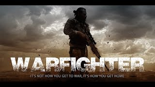 WARFIGHTER - Official Movie Trailer - 4K HD