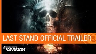 Tom Clancy's The Division - Last Stand Megjelenés Trailer