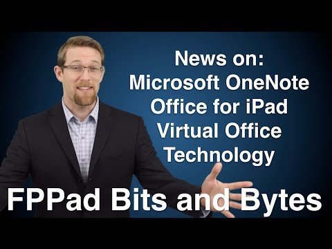 Microsoft OneNote is free, Office for iPad and virtual office apps for advisors