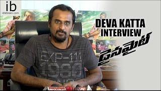 Director Deva Katta Interview about Dynamite