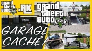 GTA 5 : Les Garages Cachés ! Comment échanger Les