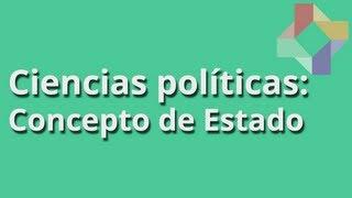 Ciencias Políticas - Concepto de Estado