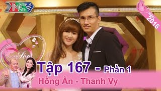 Cuộc hôn nhân siêu dễ thương của cặp vợ chồng đẹp như siêu sao | Hồng Ân - Thanh Vy | VCS 167