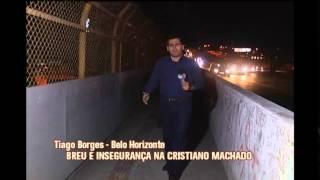 Breu e inseguran�a na Cristiano Machado causa p�nico