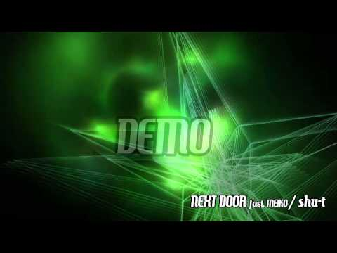 [MEIKO V1] NEXT DOOR (demo) / shu-t,
