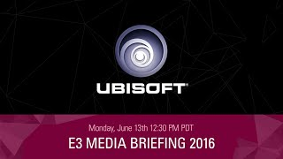 Ubisoft - E3 2016 Press Conference