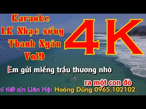 4K Karaoke LK Nhạc sống Thanh Ngân Vol9
