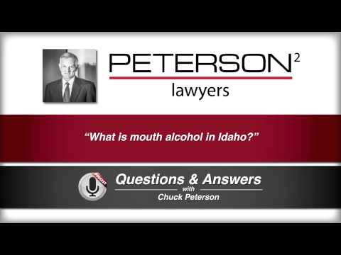What is mouth alcohol in Idaho?